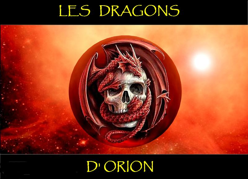 LES DRAGONS D'ORION Index du Forum