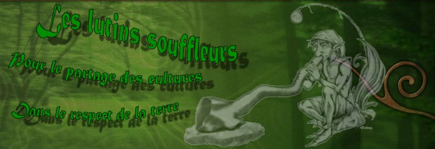 Association des Lutins Souffleurs Index du Forum