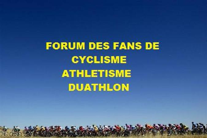 fan d'athlé et de cyclisme Index du Forum