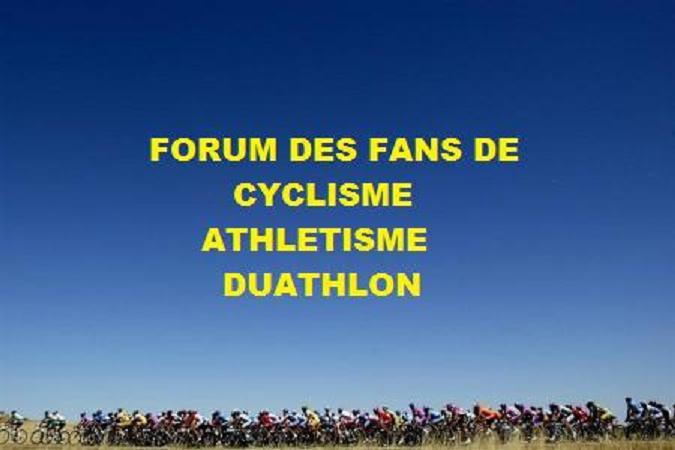 fan d'athlé et de cyclisme Index du Forum