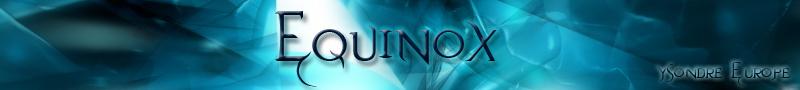 Equinox forum Index du Forum