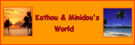 Kathou & Minidou's World Index du Forum