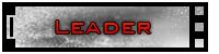 [ [ ◄╬█▓▒ Leader $o|< ▒▓█╬► ] ]