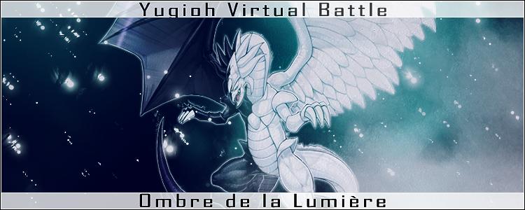 Yu-gi-oh  - Ombre de la Lumière Index du Forum