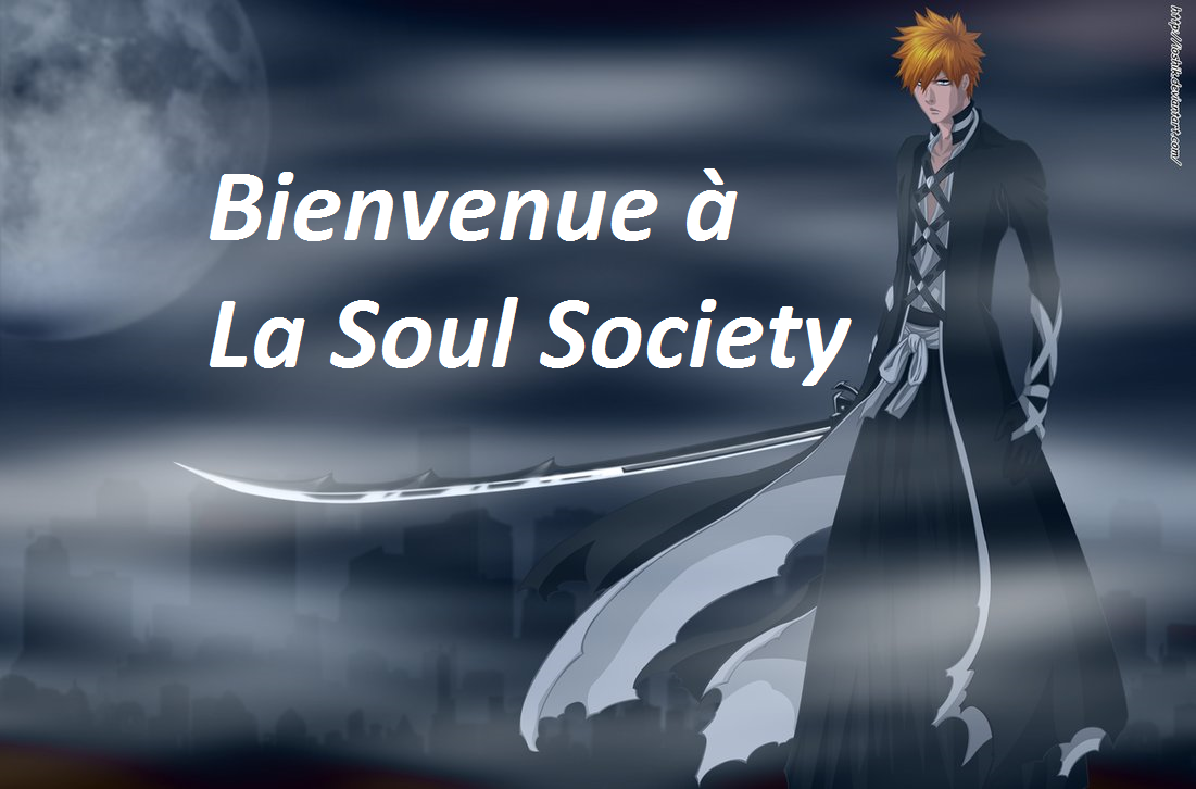 la soul society Index du Forum
