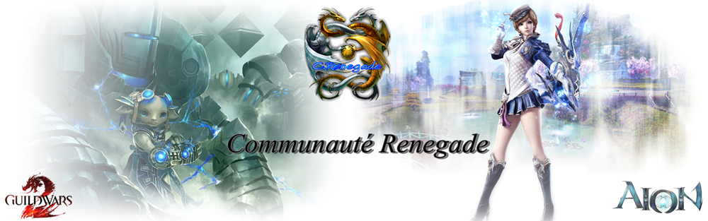 Communaute Renegade Index du Forum