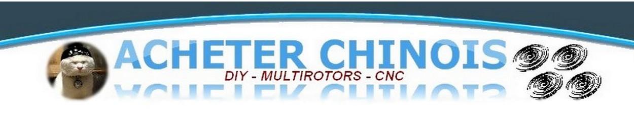ACHETER CHINOIS? c'est possible! Forum Index