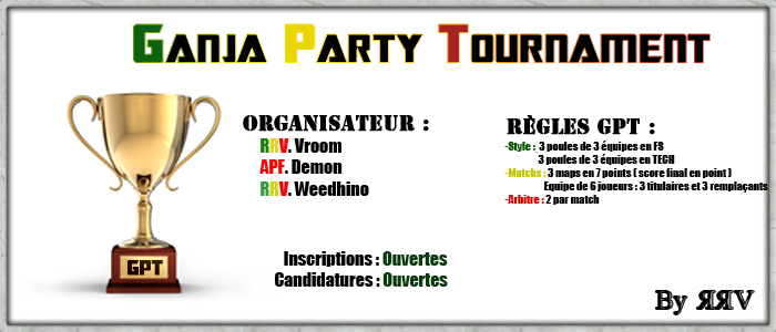 Ganja Party Tournament Index du Forum