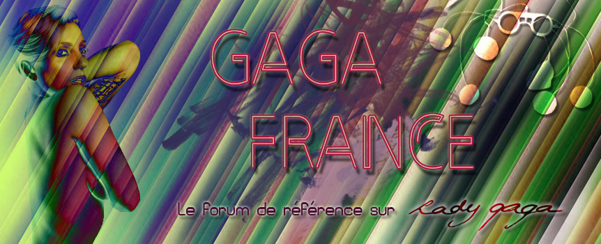 Gaga France Forum Index