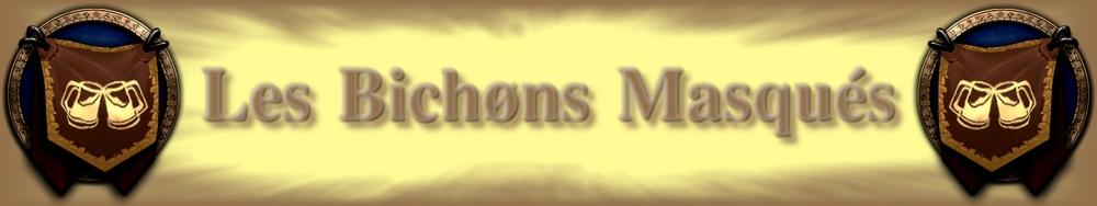 Les Bichøns Masqués Index du Forum