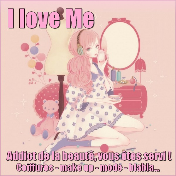 i love me Index du Forum