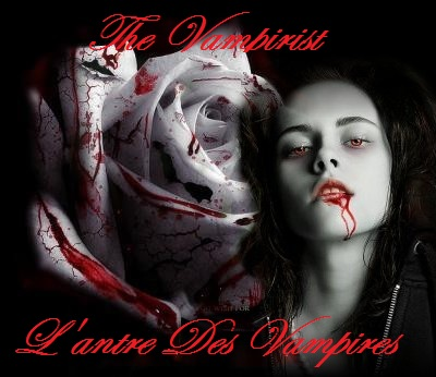 The Vampirist : L'antre des vampires Index du Forum