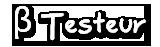 Beta Testeur (ouverte)