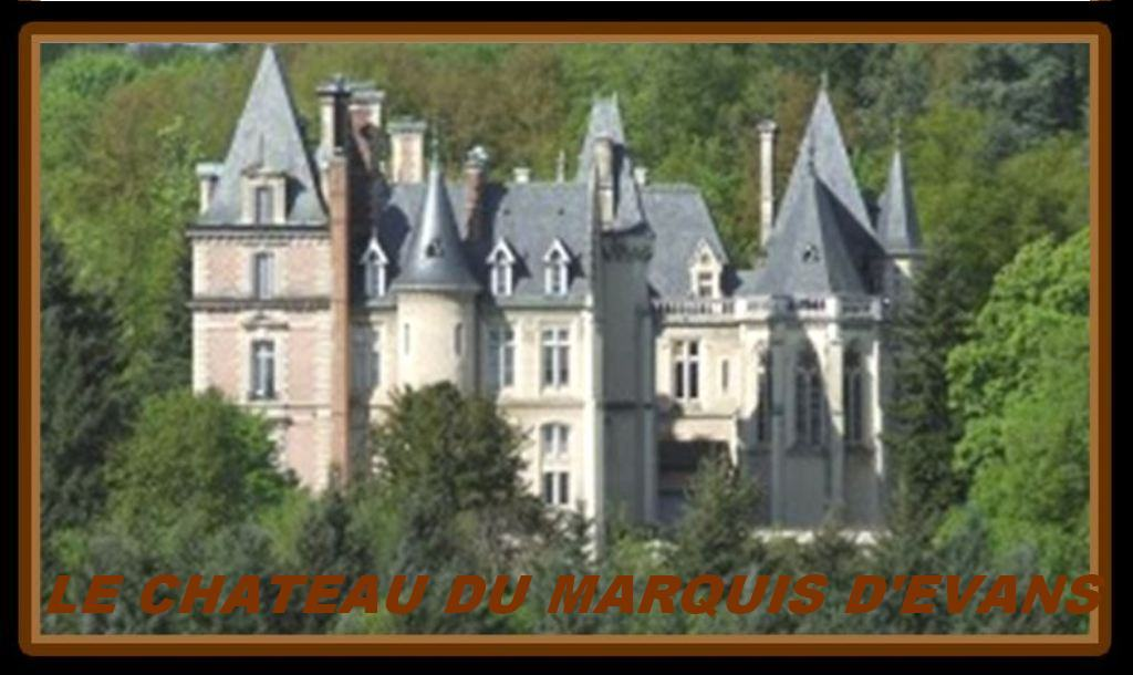 LE CHATEAU DU MARQUIS D'EVANS Forum Index