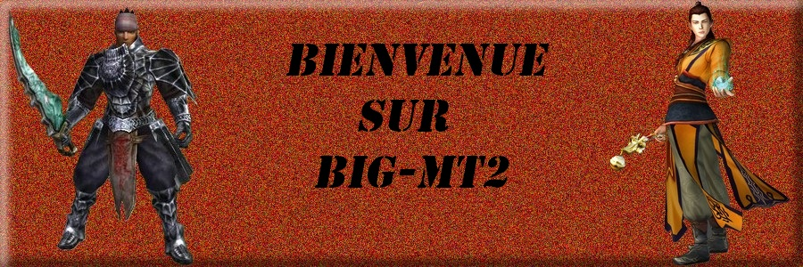 big mt2 Index du Forum