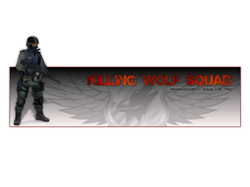 forum des Killing Wolf Squad Index du Forum