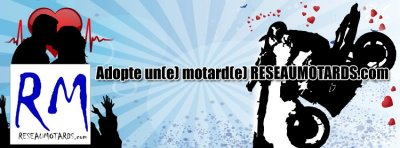 AdopteUnMotard via ReseauMotards.com Index du Forum