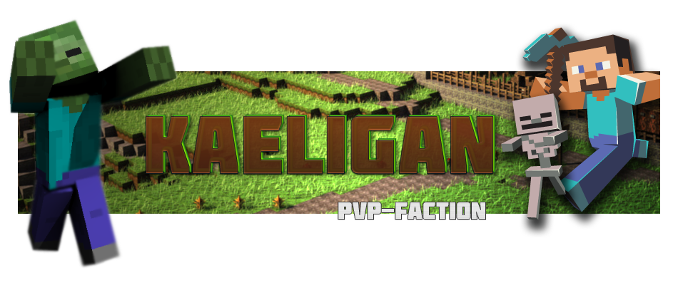 Kaeligan • Minecraft PVP Index du Forum