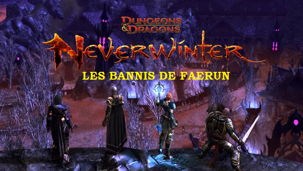 Les Bannis de Faerun Index du Forum