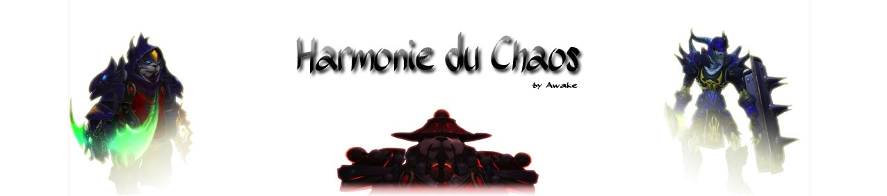 Bienvenue sur le site de la Guilde Harmonie du chaos. Forum Index