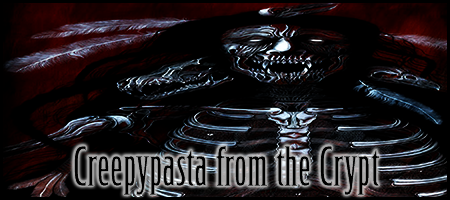 Creepypasta from the Crypt Forum Index