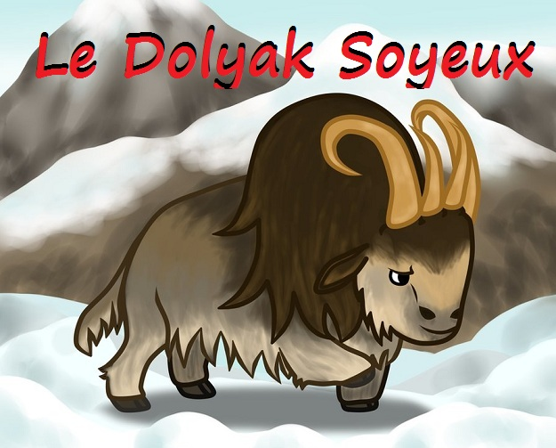 Le Dolyak Soyeux Index du Forum