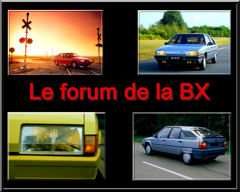 Le forum de la Citroën BX Index du Forum