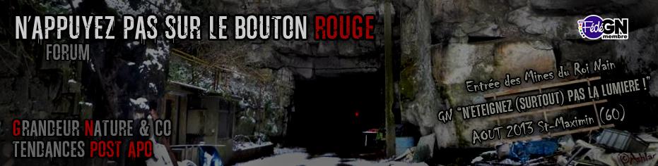 N'Appuyez Pas Sur Le Bouton Rouge Index du Forum