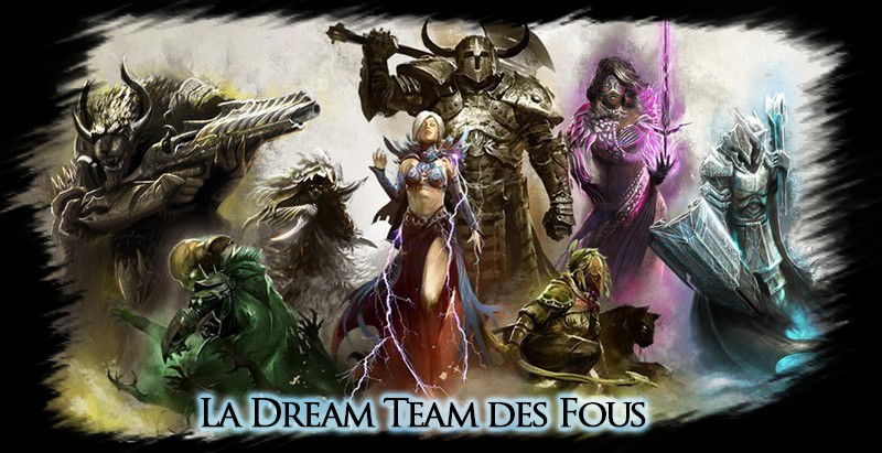 La Dream Team Des Fous Index du Forum