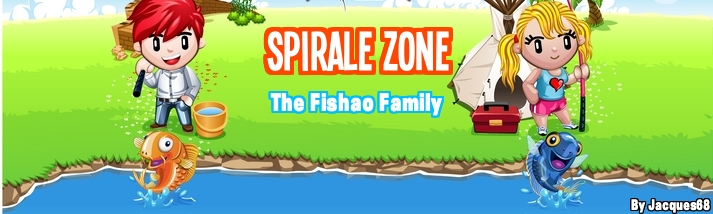 Spirale-zone fishao family Index du Forum