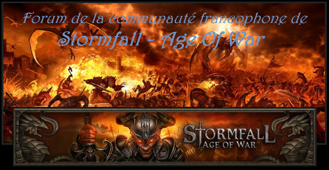 Stormfall Age of War Communauté Francophone Forum Index