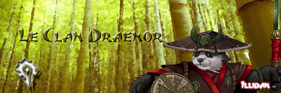 Clan Draenor Index du Forum