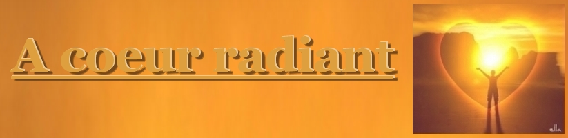 A coeur radiant Forum Index