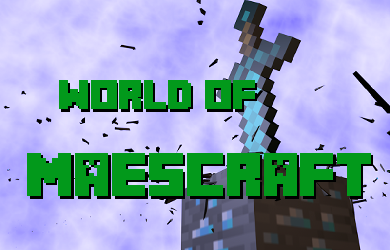 World of MaesCraft Index du Forum
