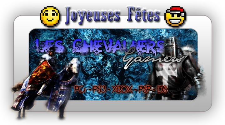 Les Chevaliers Gamers Forum Index