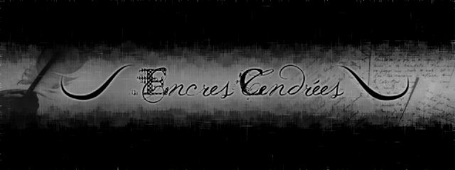 Encres Cendrées Index du Forum