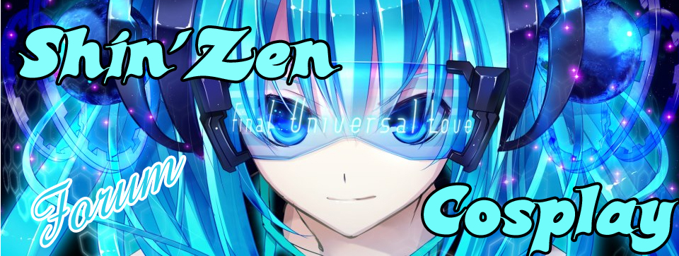 Shin'Zen Cosplay Index du Forum