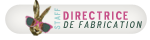 Directrice de fabrication