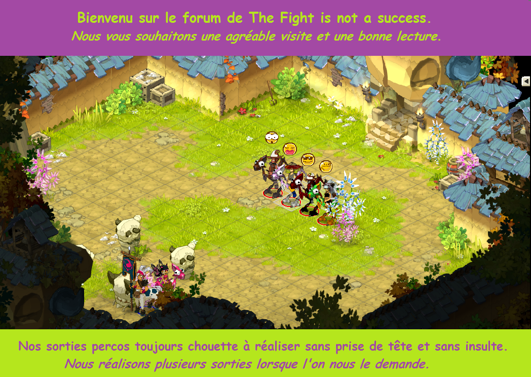 la guilde the fight is not a success Index du Forum