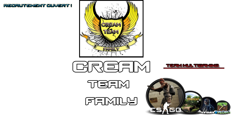 Cream Team Family Index du Forum