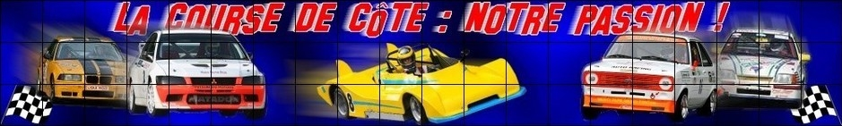 LA COURSE DE COTE : NOTRE PASSION Forum Index