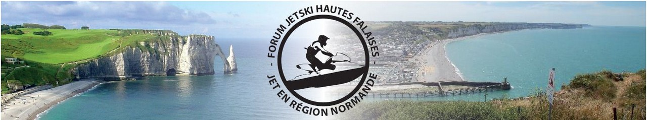 Jet-ski Hautes Falaises Forum Index