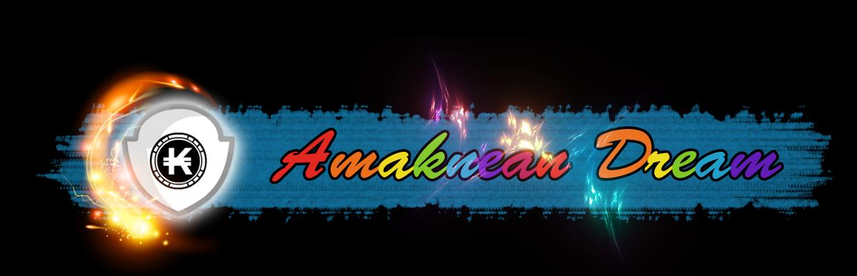 Amaknean Dream  Index du Forum