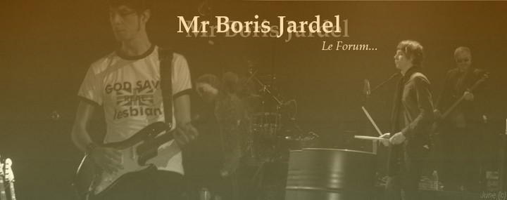 Mr Boris Jardel Index du Forum