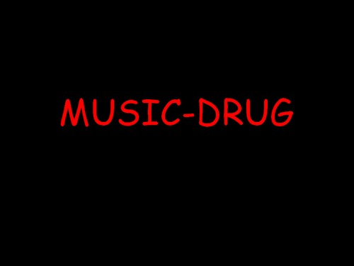 Music- Drug Index du Forum