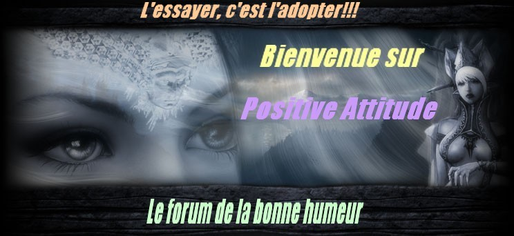 positive attitude Index du Forum