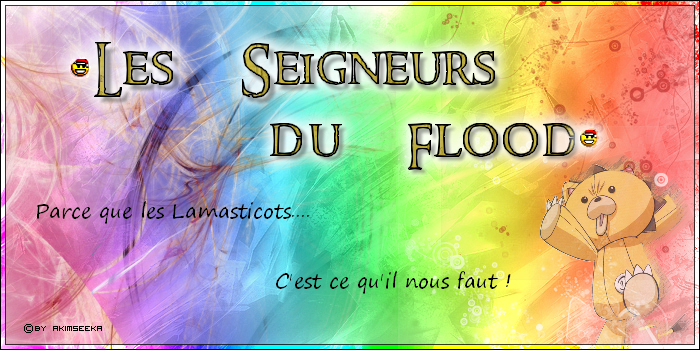 Les Seigneurs du Flood Index du Forum