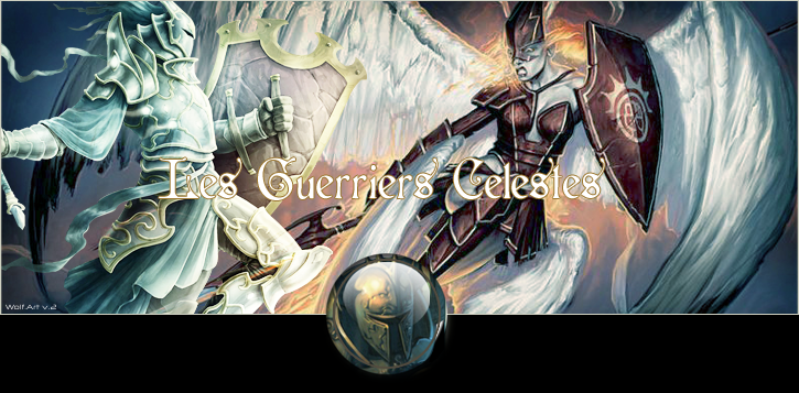 Les Guerriers Celestes Index du Forum