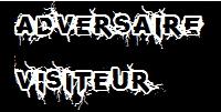 Adversaire/Visiteur