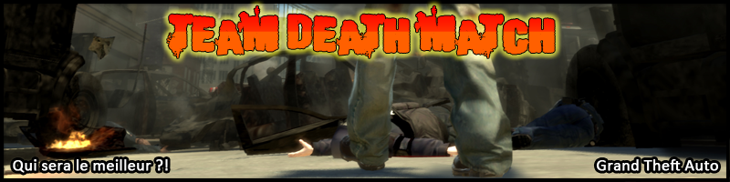 team death match Index du Forum